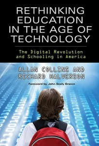 Rethinking-Education-in-the-Age-of-Technology-Collins-Allan-9780807750025